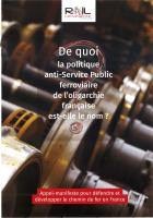 Appel-Manifeste. Pour défendre-Développer le Chemin de Fer en France (journal de Convergence Nationale Rail)