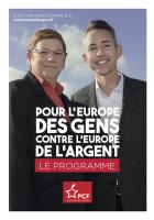 Pour l'Europe des gens, contre l'Europe de l'argent. Le programme