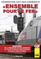 Fédération CGT des cheminots. « Ensemble pour le fer »