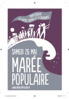 Pour l'égalité, la justice social et la solidarité. Samedi 26 mai marée populaire
