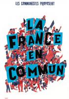 Les communistes proposent la France en commun