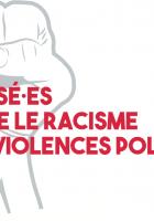 Mobilisé.es contre le racisme et les violences policières