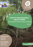 Projet de scierie industrielle dans les Pyrénées. Avis de Nature En Occitanie et Nature Comminges