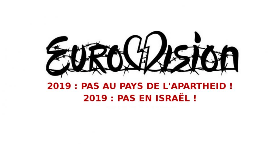 Eurovision 2019. Pas en Israël, pas au pays de l'apartheid !