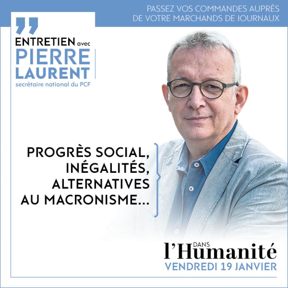 Entretien avec Pierre Laurent dans l'Humanité