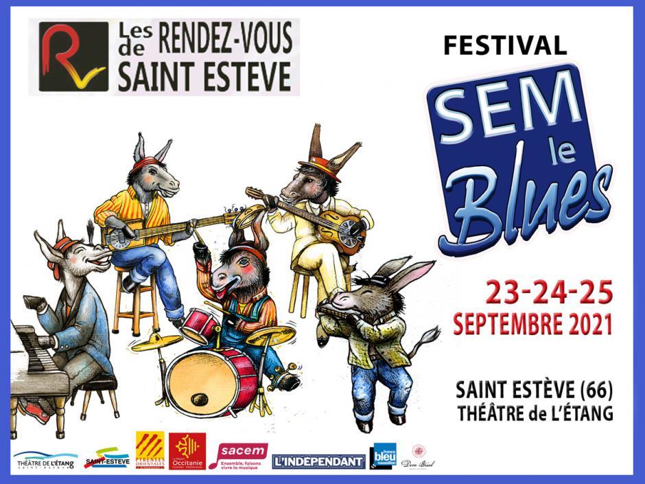 Les rendez-vous de Saint-Estève. 5e édition de SEM le Blues