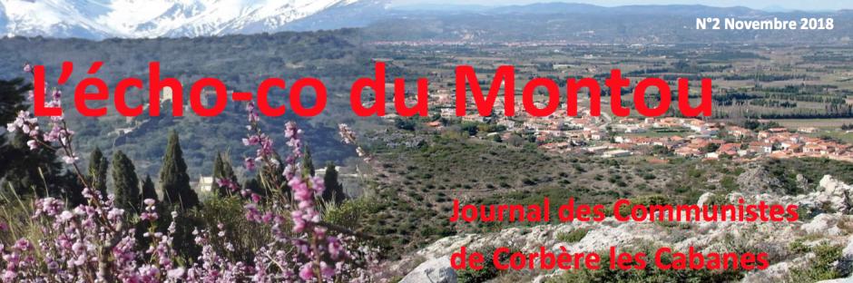 L'écho du Montou. Journal des communistes de Corbère-les-Cabannes (n°2 - novembre 2018)