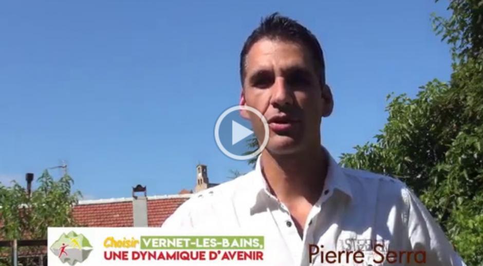 Municipales à Vernet-les-Bains. Message de Pierre Serra