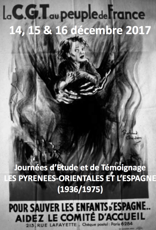Journées d'Étude et de Témoignage. Les Pyrénées-Orientales et l'Espagne (1936-1975)